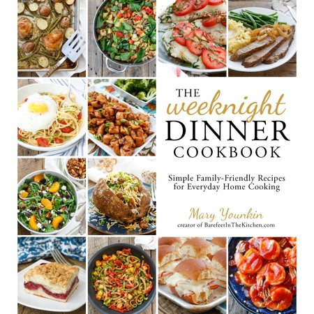 The Weeknight Dinner Cookbook : Simple Family-Friendly Recipes for Everyday Home Cooking](Family Fun Halloween Dinner Recipes)