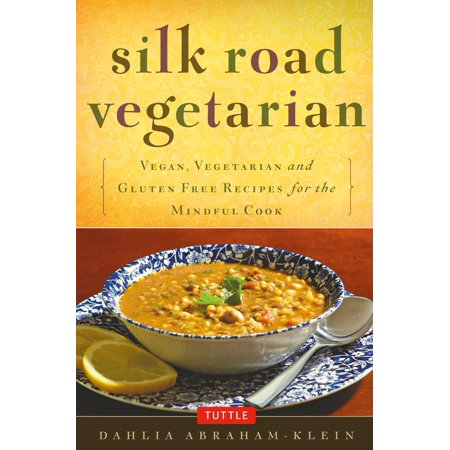 Silk Road Vegetarian : Vegan, Vegetarian and Gluten Free Recipes for the Mindful Cook [Vegetarian Cookbook, 101 Recipes]](Vegetarian Halloween Appetizer Recipes)