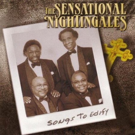 The Sensational Nightingales  Joseph Wallace  Larry Moore  Horace Thompson  Darrell Luster  Vocals  Producers  Darrell Luster  Joseph Wallace  Horace Thompson Recorded At Malaco Studios  Jackson  Mississippi Songs To Edify Was Nominated For The 2004 Grammy Award For Best Traditional Soul Gospel Album