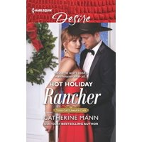 Texas Cattleman's Club: Houston: Hot Holiday Rancher (Paperback)