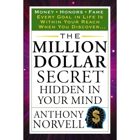 The Million Dollar Secret Hidden in Your Mind : Money Honors Fame