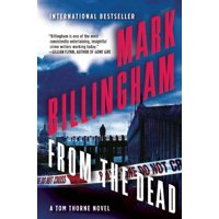 From the Dead : A Tom Thorne Novel