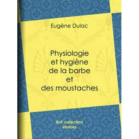 Physiologie et hygiène de la barbe et des moustaches - - General Moustache