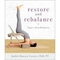 Restore and Rebalance : Yoga for Deep Relaxation