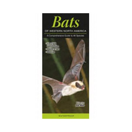 (Bats of Western North American : A Comprehensive Guide to All Species)