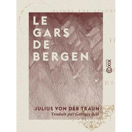Le Gars de Bergen - D'après une légende - eBook