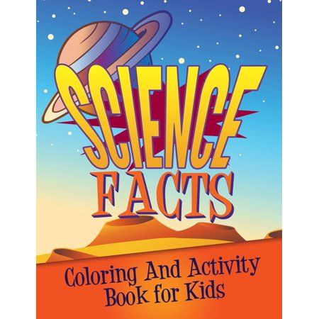 Science Facts Coloring and Activity Book for Kids](Kids Printable Halloween Coloring Pages)