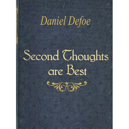 Second Thoughts are Best - eBook (Best Thoughts For School Assembly)