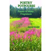 Poetry Potpourri: Poems in Many Fragrances - eBook