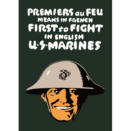Vintage World War One poster of a smiling Marine with the Eagle Globe and Anchor on his helmet It reads Premiers au feu means in French First to Fight in English US Marines Poster (Best Way To Keep Room Smelling Fresh)