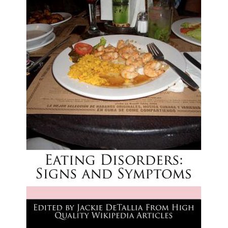 Eating Disorders : Signs and Symptoms (Symptoms Of An Eating Disorder In A Teenager)