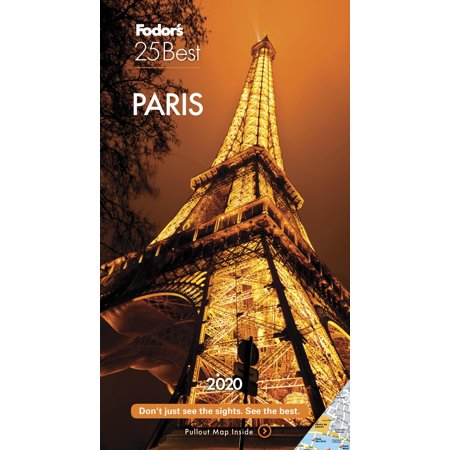 Fodor's Paris 25 Best 2020