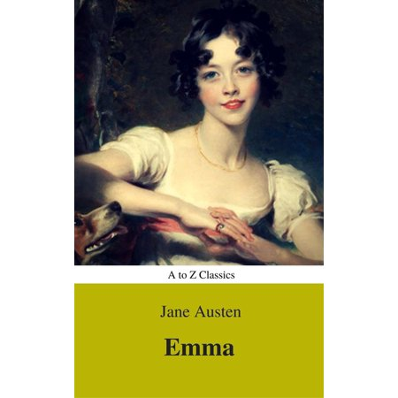 Emma (Best Navigation, Active TOC) (A to Z Classics) -