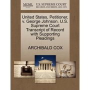United States, Petitioner, V. George Johnson. U.S. Supreme Court Transcript of Record with Supporting Pleadings