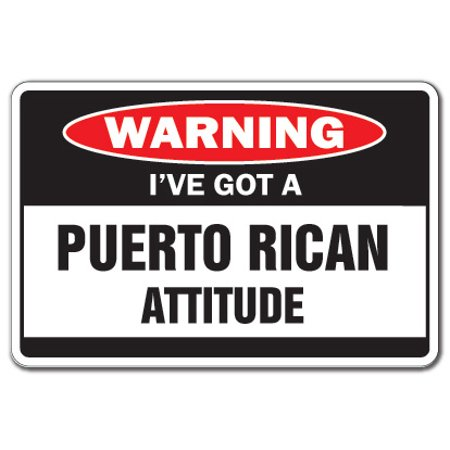 I'VE GOT A PUERTO RICAN ATTITUDE Warning Decal Puerto Rico vacation Puerto Rico Decal Sticker