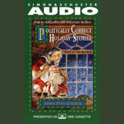 Politically Correct Holiday Stories - Audiobook