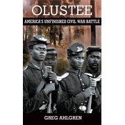 Olustee: America's Unfinished Civil War Battle (Hardcover)