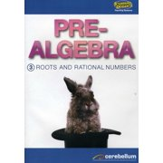 Standard Deviants: Pre-Algebra Module 3 Roots & Rational Numbers by