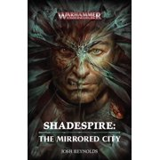 Shadespire: The Mirrored City : The Mirrored City