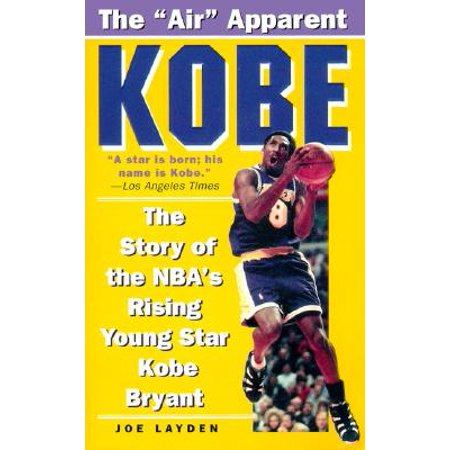 - Kobe : The Story of the NBA's Rising Young Star Kobe Bryant