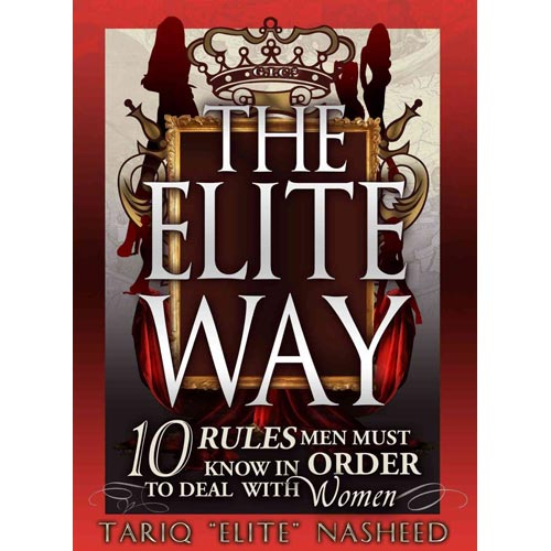 The Elite Way: 10 Rules Men Must Know in Order to Deal With Women