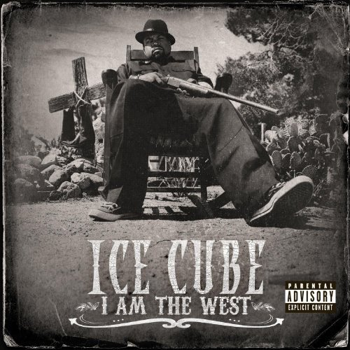 I Am The West (Explicit)