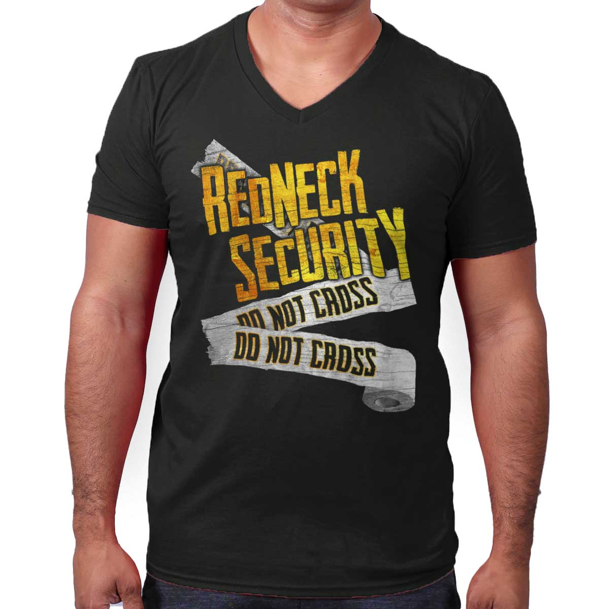Redneck Security Not Cross Funny Shirt Cool Gift Idea Country V-Neck T-Shirt