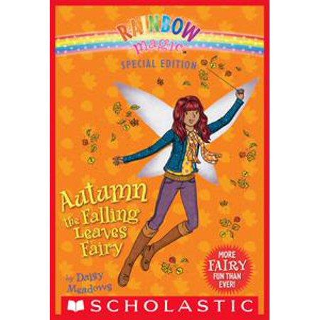 Rainbow Magic Special Edition: Autumn the Falling Leaves Fairy - - Magic E