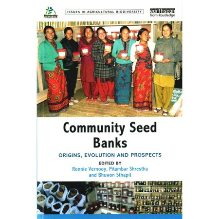 Community Seed Banks  Origins  Evolution And Prospects