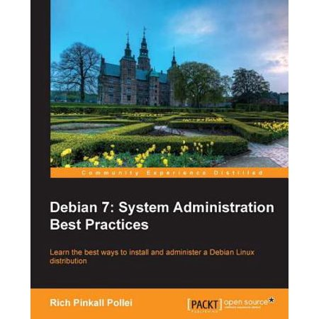 Debian 7: System Administration Best Practices -