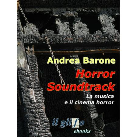 Horror soundtrack. La musica e il cinema horror - eBook