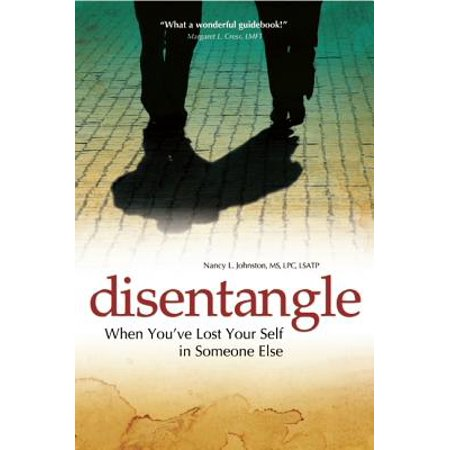 Disentangle : When You've Lost Your Self in Someone