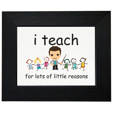Colorful I Teach For Lots of Little Reasons Framed Print Poster Wall or Desk Mount Options