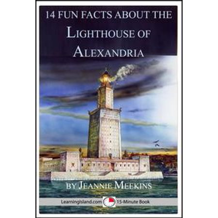 14 Fun Facts About the Lighthouse of Alexandria - eBook