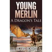 Young Merlin: A Dragon's Tale - eBook