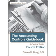 The Accounting Controls Guidebook: Fourth Edition - eBook