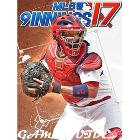 - MLB 9 INNINGS 17 STRATEGY GUIDE & GAME WALKTHROUGH, TIPS, TRICKS, AND MORE! - eBook