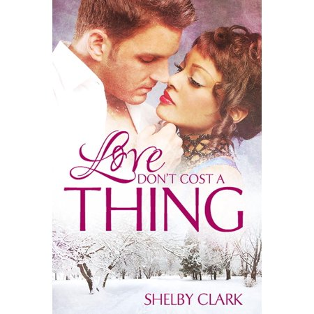 Love Don't Cost A Thing - eBook