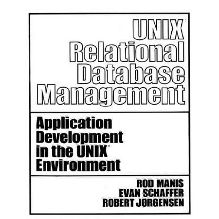 Unix (Tm) Relational Database Management (Best Relational Database Management System)