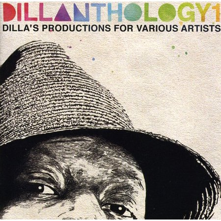 Dillanthology: J Dilla's Production For Various Artists