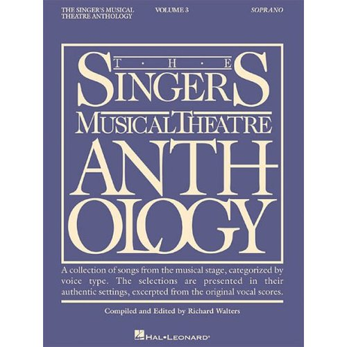 The Singer's Musical Theatre Anthology: Soprano