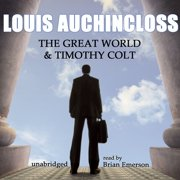 The Great World and Timothy Colt - Audiobook