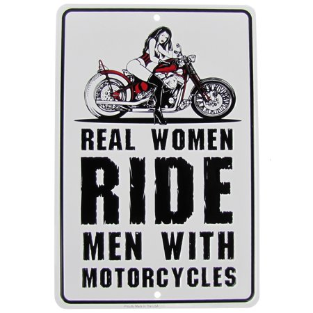 Real Women Ride Men w/Motorcycle Funny Metal Sign US Made Novelty Bar Wall Decor (Regal Metal)