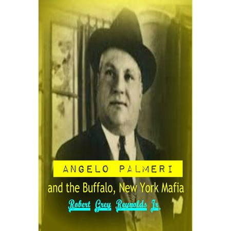 Angelo Palmeri and the Buffalo, New York Mafia - - Buffalo New York Halloween Events