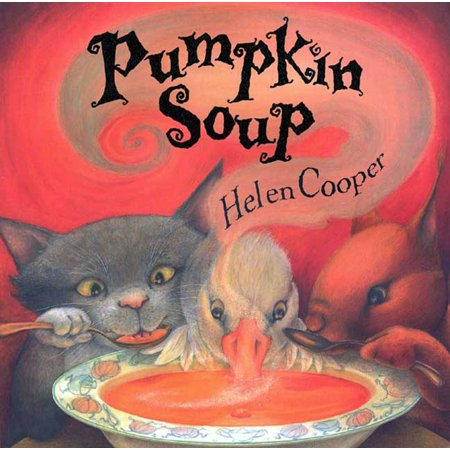 Pumpkin Soup: A Picture Book (Paperback) (The History Of Halloween Pumpkins)