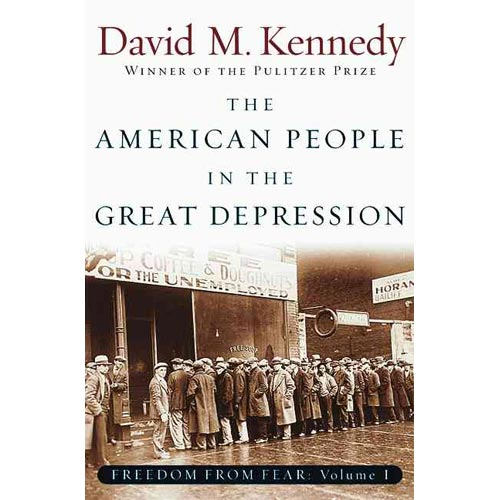 The American People in the Great Depression: Freedom from Fear