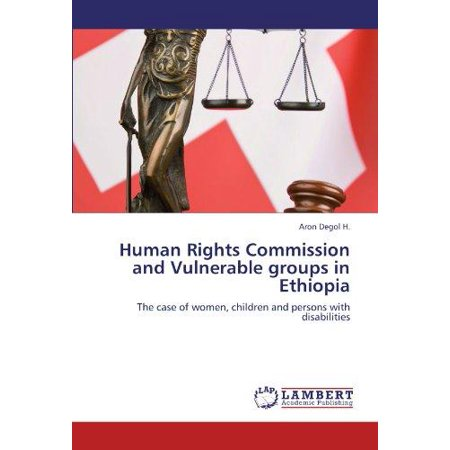 Human Rights Commission And Vulnerable Groups In Ethiopia