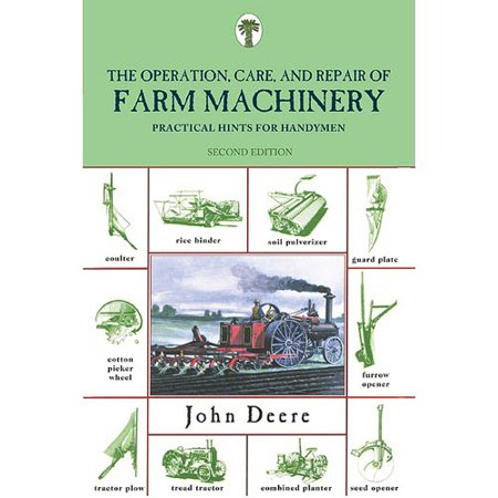 Operation  Care And Repair Of Farm Machinery  Practical Hints For Handymen