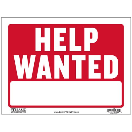 BAZIC 9  X 12  Help Wanted Sign, Case of 480 States  Help Wanted  in white and has a red backingDurable plastic, weatherproofBright and highly visible9 inch x 12 inch help wanted sign