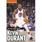 On the Court With...Kevin Durant (Paperback)
